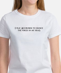 I play Accordion to silence t Women's T-Shirt