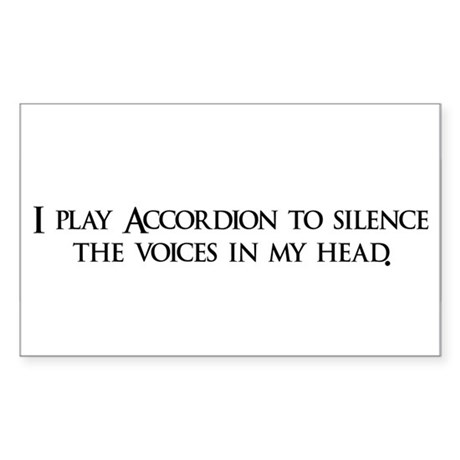 I play Accordion to silence t Sticker (Rectangular