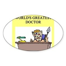 doctor gifts t-shirts Oval Decal