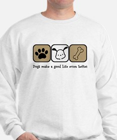 Dogs Make a Good Life Even Better Jumper