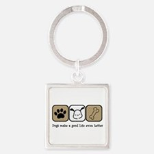 Dogs Make a Good Life Even Better Keychains