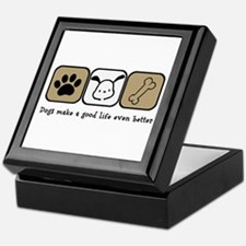 Dogs Make a Good Life Even Better Keepsake Box