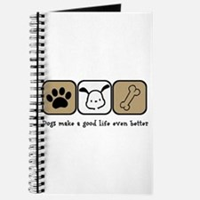 Dogs Make a Good Life Even Better Journal