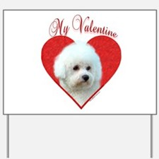 Bichon Valentine Yard Sign