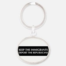 keep the immigrants deport the republicans Keychai