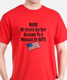 Me - My State Did Not Succumb To A Message T-Shirt