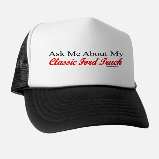 """Ask Me About My Ford Truck"" Trucker Hat"
