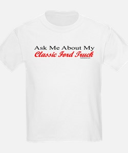 """Ask Me About My Ford Truck"" T-Shirt"