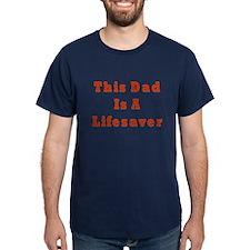 Lifesaver Dad T-Shirt