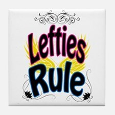 Lefties Rule Tile Coaster