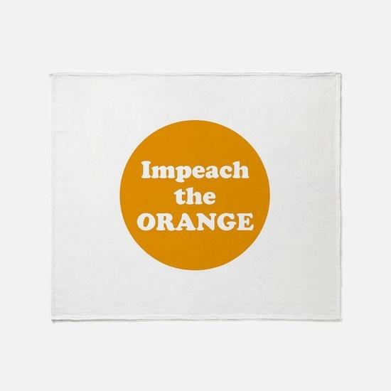 Impeach the orange Throw Blanket