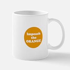 Impeach the orange Mugs