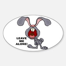 Leave Me Alone Bunny Oval Decal