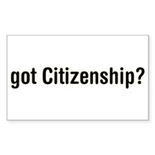 got Citizenship Rectangle Decal