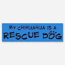 Rescue Dog Chihuahua Bumper Bumper Bumper Sticker