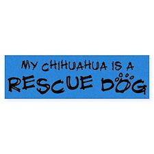 Rescue Dog Chihuahua Bumper Bumper Sticker