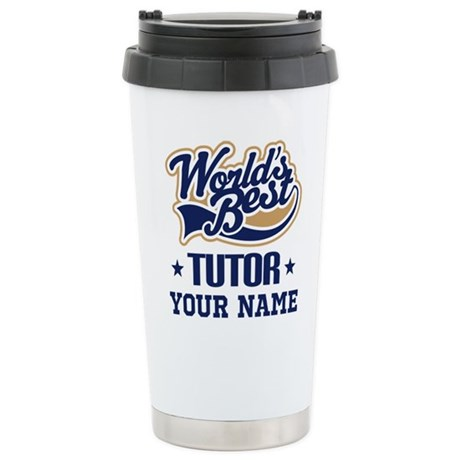 CafePress Tutor Personalized Gift Travel Mug