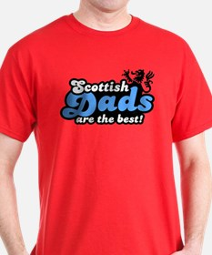 Scottish Dads Are The Best T-Shirt