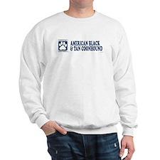 AMERICAN BLACK  TAN COONHOUND Sweatshirt