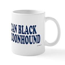 AMERICAN BLACK  TAN COONHOUND Mug
