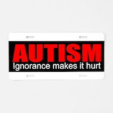 Cute I have autism Aluminum License Plate