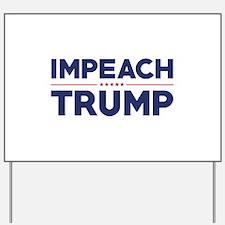 Impeach Trump Yard Sign