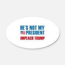 Not My President Oval Car Magnet