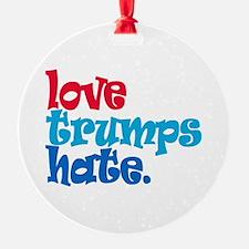 Love Trumps Hate Ornament