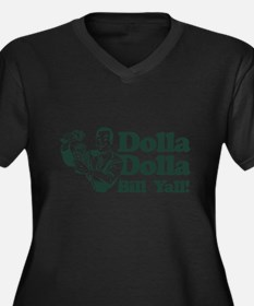 Dolla Dolla Bill Yall! Plus Size T-Shirt