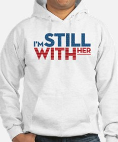 I'm Still With Her Hoodie