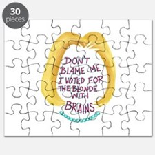 Don't Blame me I voted for the Blonde w Puzzle