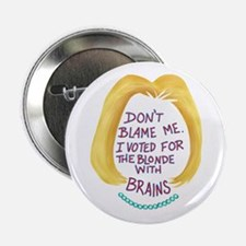 "Don't Blame me I voted 2.25"" Button (100 pack)"