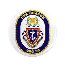 "USS Chaffee DDG 90 3.5"" Button"