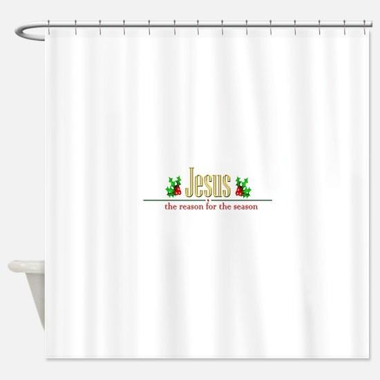 jesusseason.png Shower Curtain
