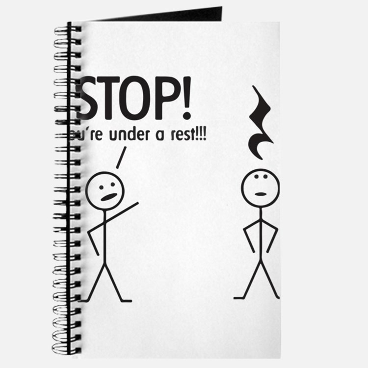 Stop! You're under a rest! Pun T-Shirt Journal