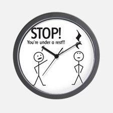 Stop! You're under a rest! Pun T-Shirt Wall Clock
