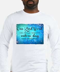 One Kind Word Long Sleeve T-Shirt