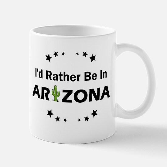 I'd rather be in Arizona Mugs