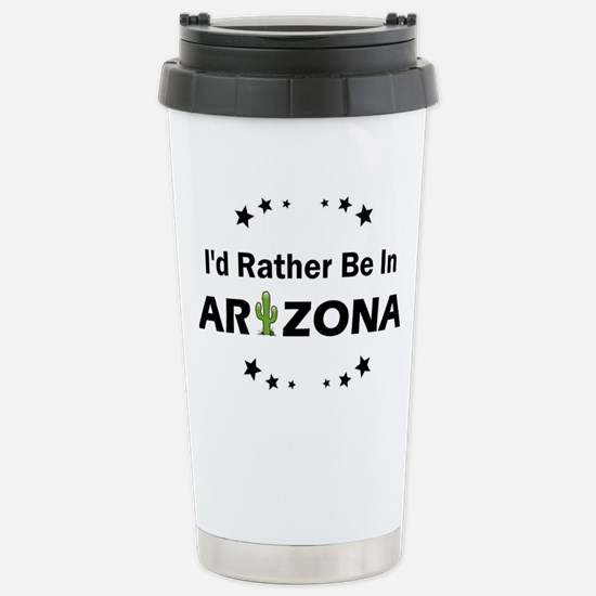 I'd rather be in Arizon Stainless Steel Travel Mug