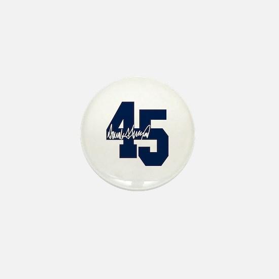 President Trump 45 - Donald Trump Mini Button