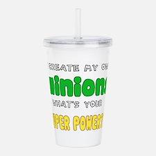Minion Super Power Acrylic Double-wall Tumbler