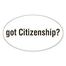 got Citizenship Oval Decal