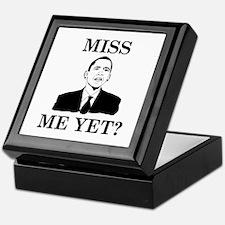 Miss Me Yet? Keepsake Box