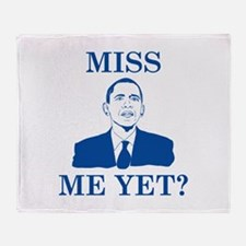 Miss Me Yet? Stadium Blanket