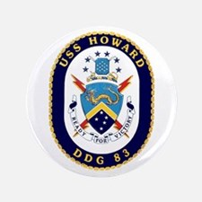 "USS Howard DDG 83 3.5"" Button"