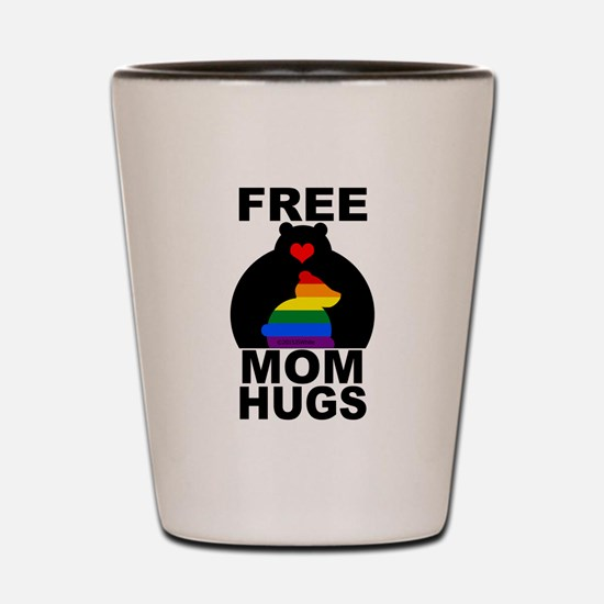 Free Mom Hugs (long) Shot Glass