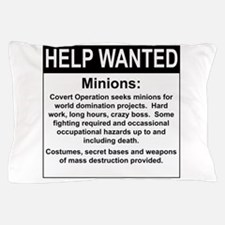 HelpWanted.png Pillow Case