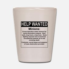 HelpWanted.png Shot Glass
