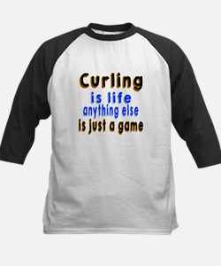 Curling Is Life Anything Else Tee
