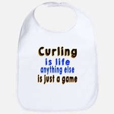 Curling Is Life Anything Else Bib